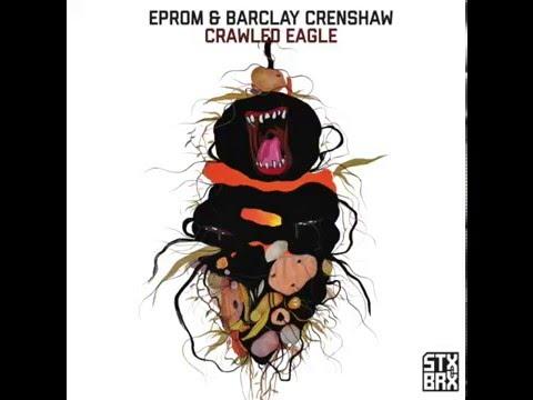 Eprom & Barclay Crenshaw - Crawled Eagle