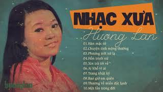 Hương Lan - Tuyển Tập Nhạc Xưa Say Đắm Lòng Người - Trung Tâm Băng Nhạc Giáng Ngọc