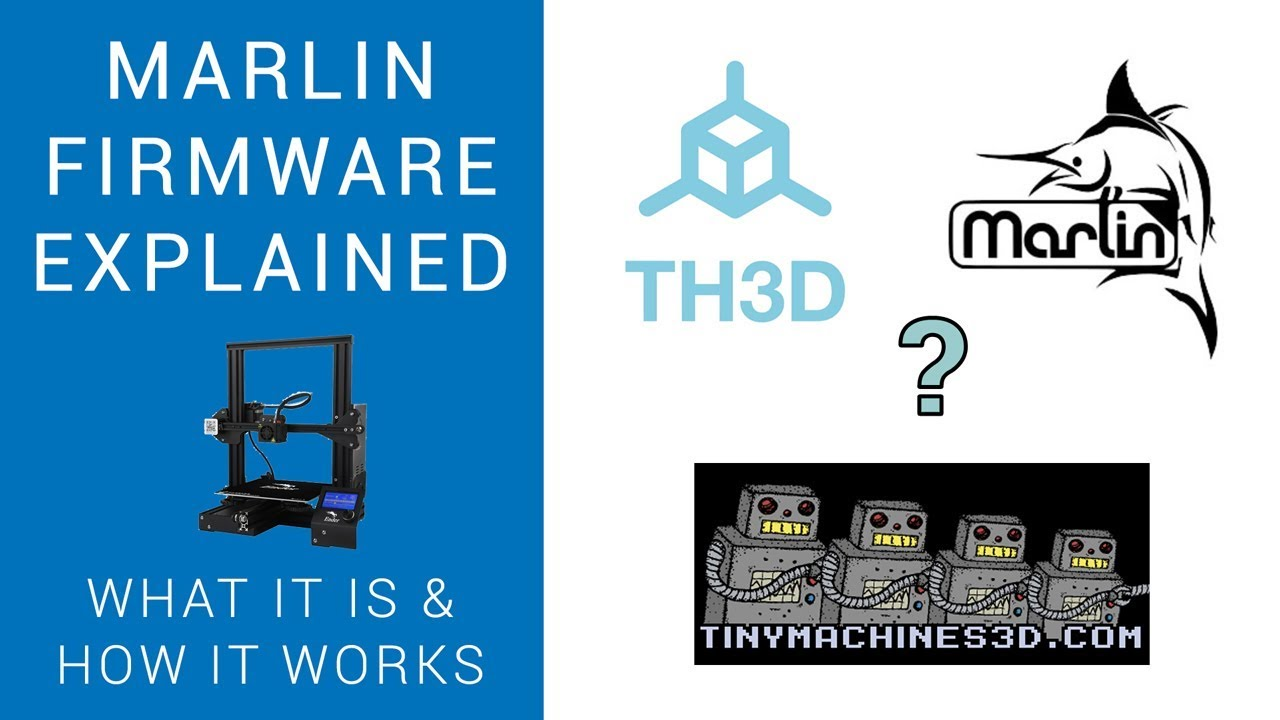 Marlin firmware explained: What it is and how to use it