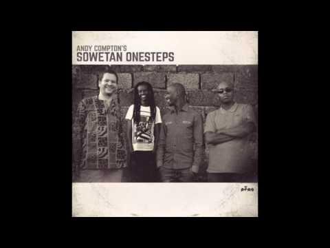 Andy Compton's Sowetan Onesteps-  Sham's Jam