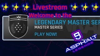 🔴 Welcome to the Legendary Master Series II MP (Livestream) [Asphalt 9: Legends][Nintendo Switch]