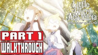 LITTLE WITCH ACADEMIA CHAMBER OF TIME Gameplay Walkthrough Part 1 Full Game - No Commentary