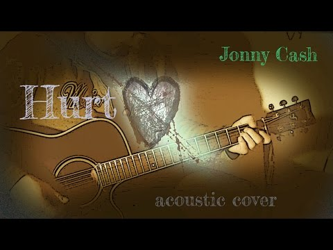 Jonny Cash - Hurt [acoustic cover]
