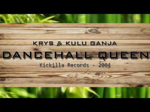 Krys & Kulu Ganja - Dancehall Queen - Kickilla Records (2004)