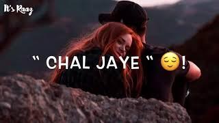 Mera Dil Mere Paas Rehne De Status 🥰| Aaj Tujhse Jo Kehna Hai Kehne 😍De WhatsApp Status Video