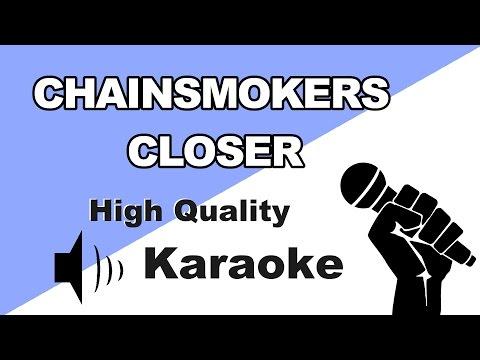 The Chainsmokers - Closer - Instrumental/Karaoke Universe HD