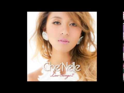 Che'Nelle(シェネル) 逢いたくていま (English Ver.)