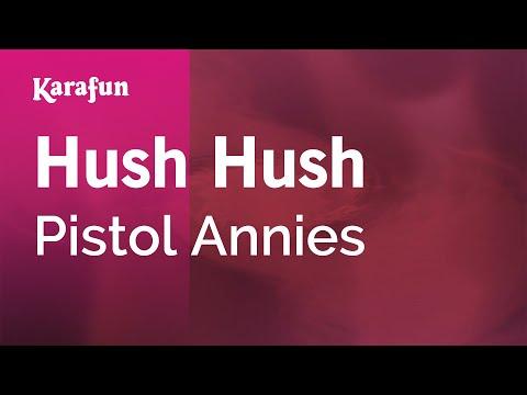 Karaoke Hush Hush - Pistol Annies *