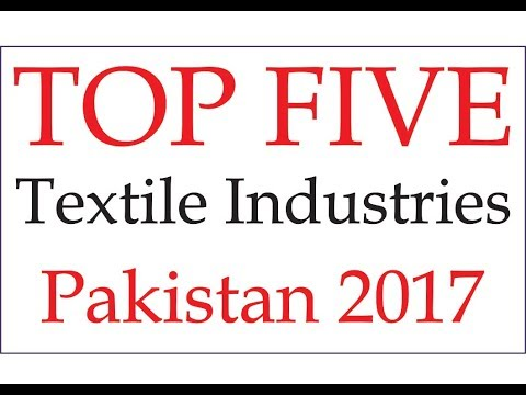 TOP 5 Textile Industries in Pakistan | List of Best Textile