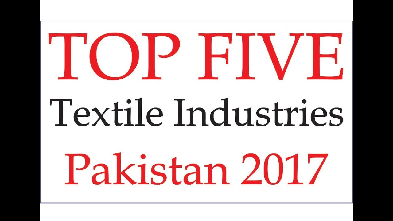 TOP 5 Textile Industries in Pakistan | List of Best Textile Mills of  Pakistan