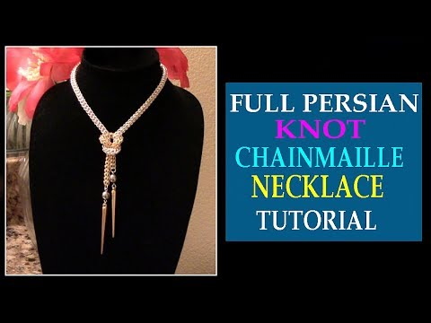 KNOTTED FULL PERSIAN CHAINMAILLE NECKLACE TUTORIAL | DIY KNOT NECKLACE | HANDMADE JEWELRY DESIGN