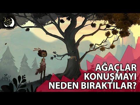 Masal Dinle   Ağaçlar Konuşmayı Neden Bıraktılar   Masallar