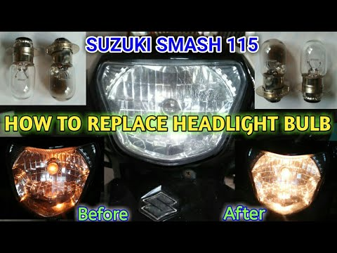 SUZUKI SMASH 115: How to Replace Head Light Bulb