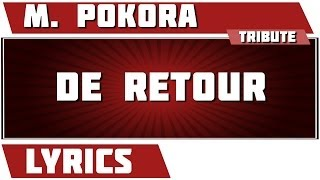 Paroles De Retour - M. Pokora tribute