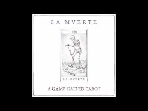 La Mverte - A Game Called Tarot