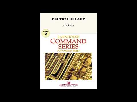 Celtic Lullaby arr  by Todd Phillips