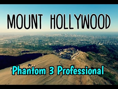 Mount Hollywood in Griffith Park with DJI Drone Phantom 3 Pro