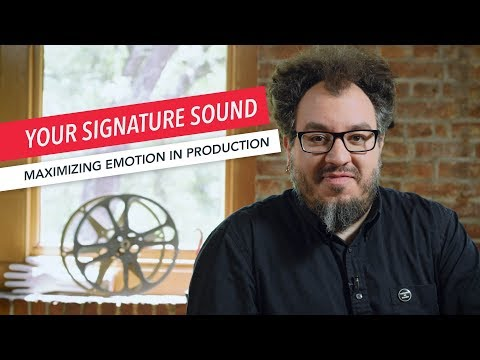 Maximizing Emotion in Music Production: Putting Your Signature Sound on a Recording as a Producer