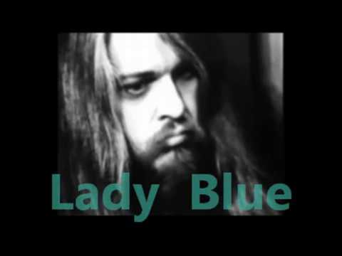 LEON  RUSSELL  -   LADY BLUE   Lyrics