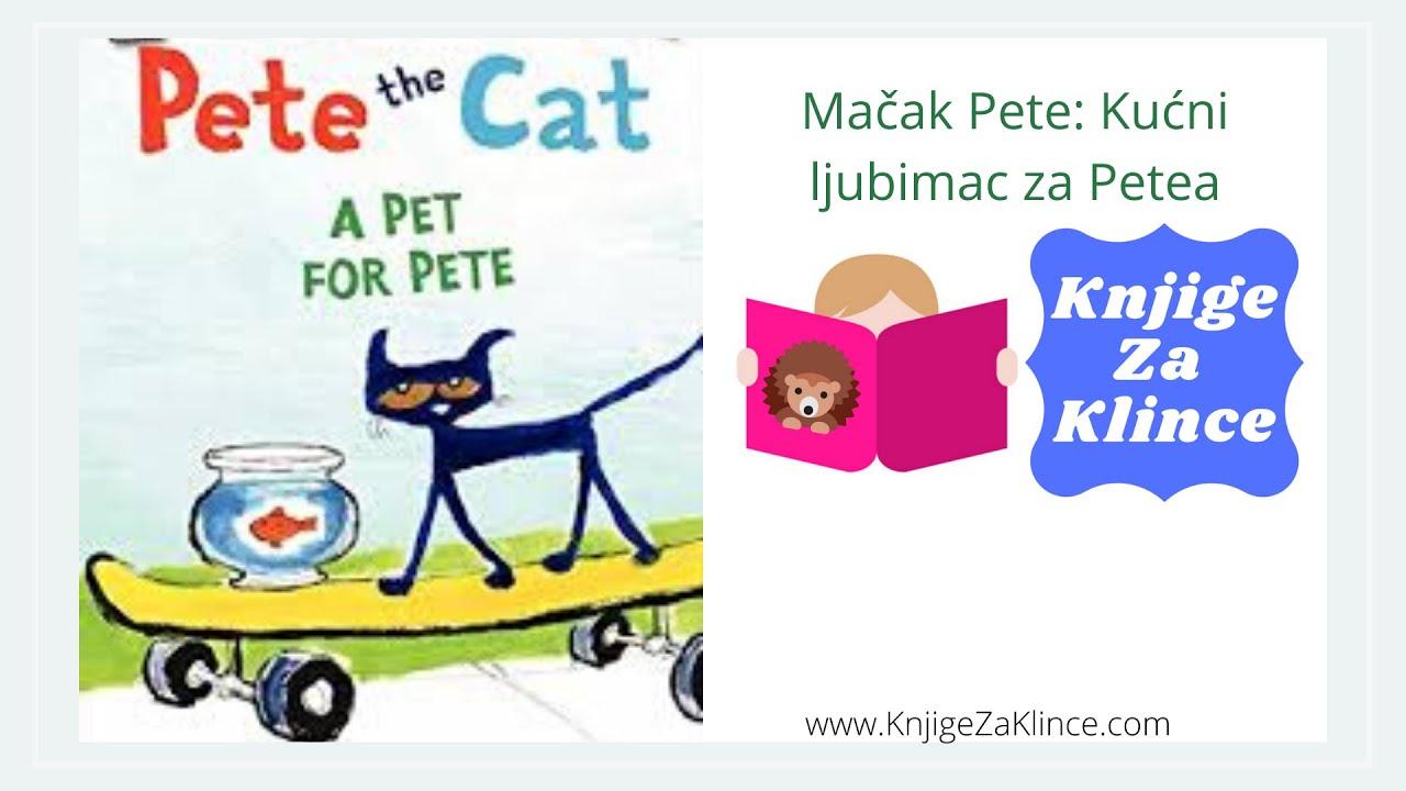 Mačak Pete: Kućni ljubimac za Petea - AudioKnjiga/Slikovnica za Djecu - Knjige za Klince