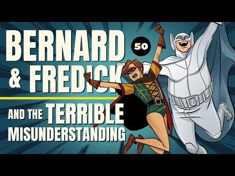 BERNARD & FREDICK AND THE TERRIBLE MISUNDERSTANDING - SOCIETY OF VIRTUE