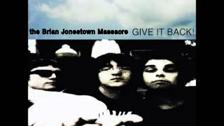 The Brian Jonestown Massacre - Give It Back (Full album)