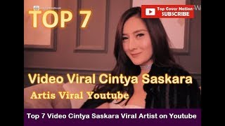 Top 7 Viral Cintya Saskara Viral Artist On Youtube baru