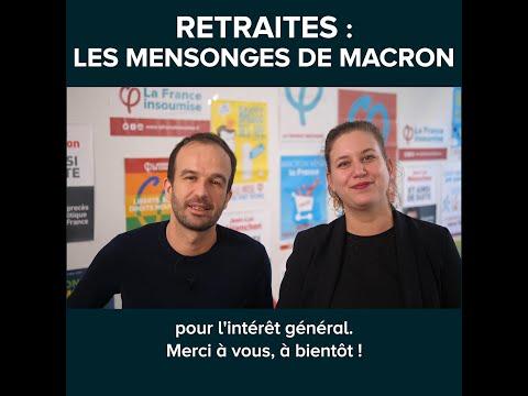 RETRAITES : LES MENSONGES DE MACRON