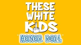 these white kids honor roll lyric video
