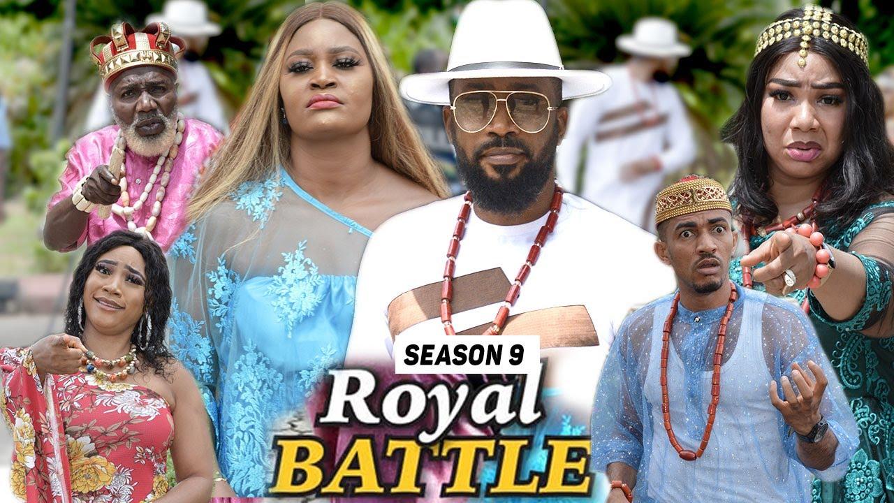 Download ROYAL BATTLE (SEASON 9) {TRENDING NEW MOVIE} - 2021 LATEST NIGERIAN NOLLYWOOD MOVIES
