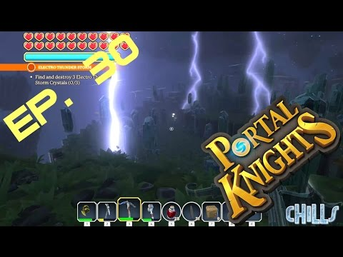 """Portal Knights Ep. 30 """"Electro Storm and Return to C'thiris Musical Episode!!"""" PC Gameplay"""