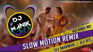 Slow Motion Remix DJ Manik 2019 Mp3 Song Download