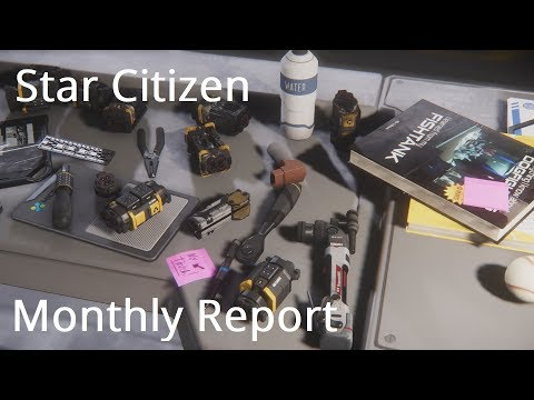 Star Citizen Update | April 2018 Monthly Report
