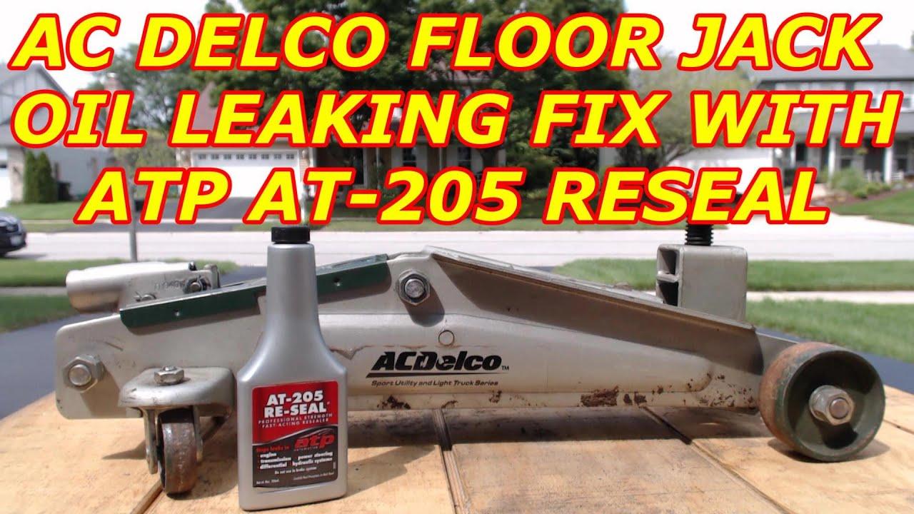 AC DELCO FLOOR JACK OIL LEAK REPAIR WITH ATP AT 205 RESEAL