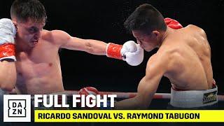 FULL FIGHT | Ricardo Sandoval vs. Raymond Tabugon