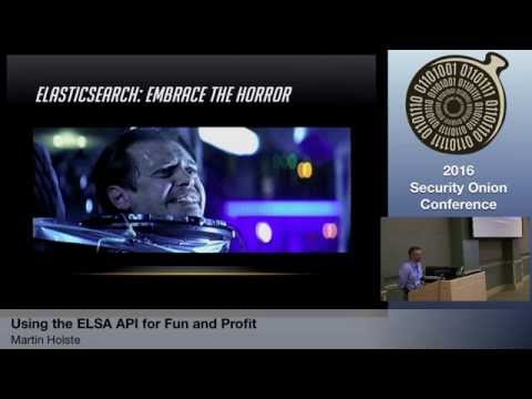 Security Onion 2016: Using ELSA for Fun & Profit - Martin Holste