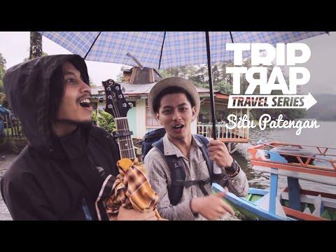 [TRAVEL SERIES] TRIP TRAP EPS 1 - FIERSA BESARI KE SITU PATENGGANG BANDUNG