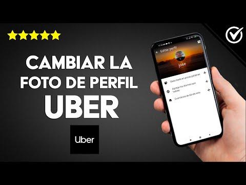 Cómo Actualizar o Cambiar la foto de Perfil de Uber Fácilmente