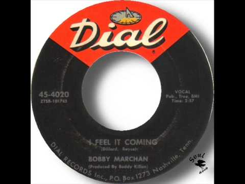 Bobby Marchan   I Feel It Coming