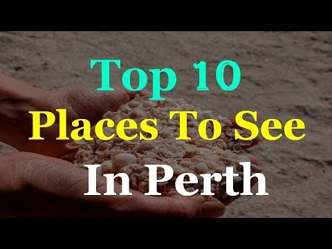 Perth Australia - Top 10 Tourist Attractions