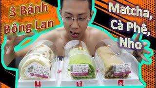 Thử Thách Ăn 3 Cái Bánh Bông Lan Matcha, Cà Phê, Nho Cuộn Kem Và Cái Kết.
