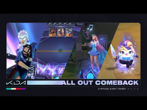 K/DA ALL OUT: Comeback | Official Event Teaser - Riot Games