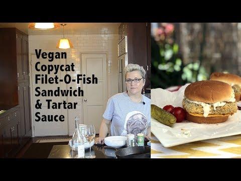 DDD Ep. #94 - McDonald's Copycat - Vegan Filet-O-Fish Sandwich & Tartar Sauce