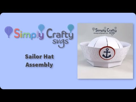 Sailor Hat Assembly