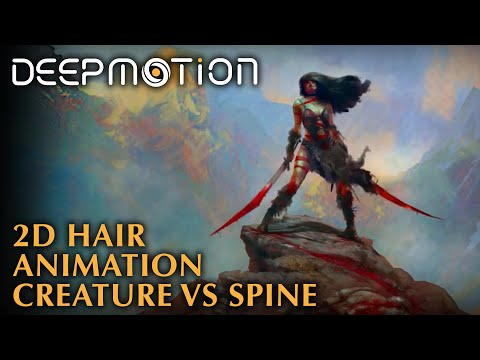 2D Hair Animation: Creature v s  Spine