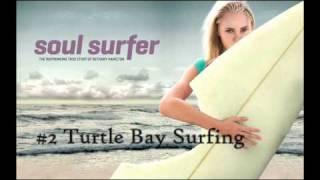 Soul Surfer OST #2 Turtle Bay Surfing