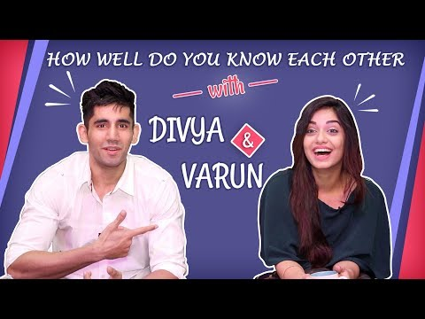 How Well Do You Know Each Other With Divya Agarwal And Varun Sood | Exclusive