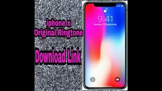 Iphone x original ringtone reflection ...