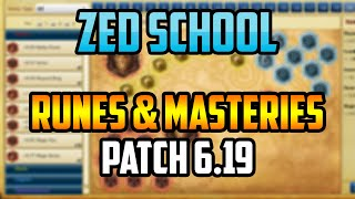 Zed School: Runes And Masteries (Patch 6.19)