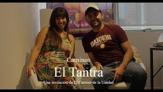 """""""Caminos"""" El Tantra"""